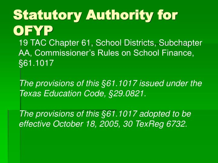 Statutory authority for ofyp