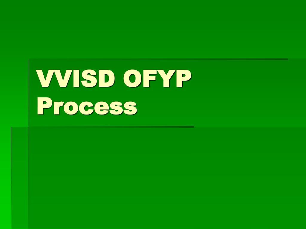 VVISD OFYP Process