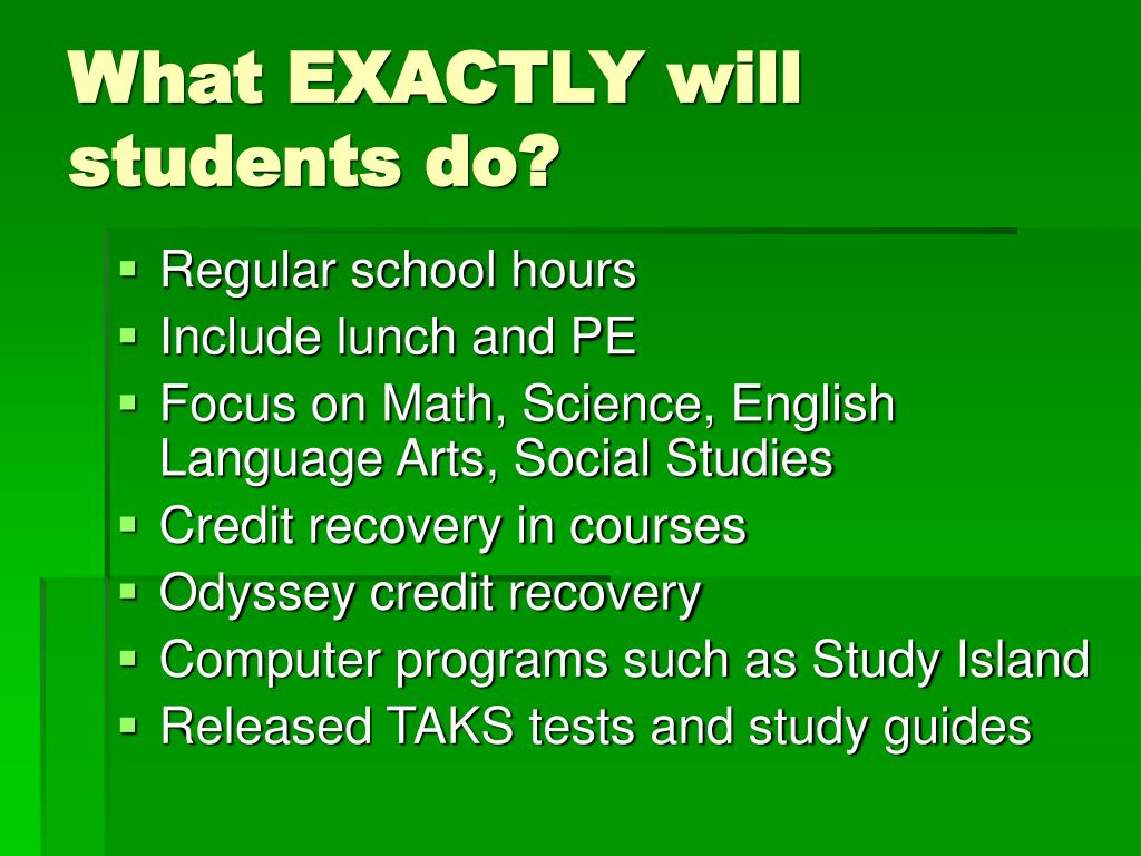 What EXACTLY will students do?