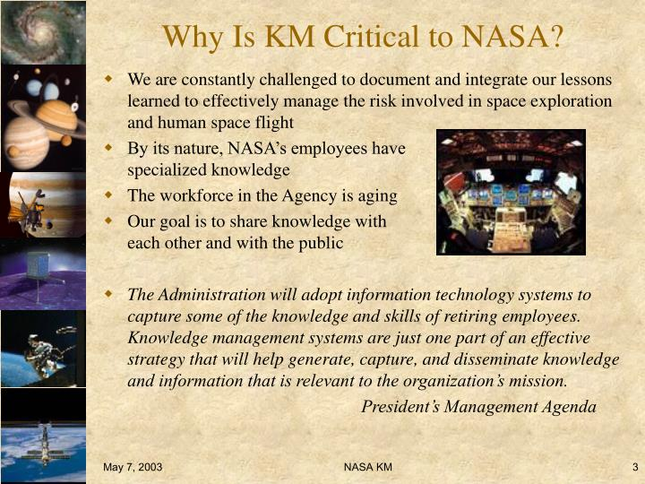 Why is km critical to nasa