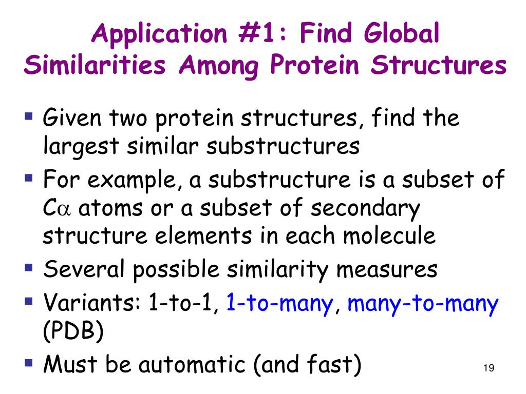 Application #1: Find Global Similarities Among Protein Structures