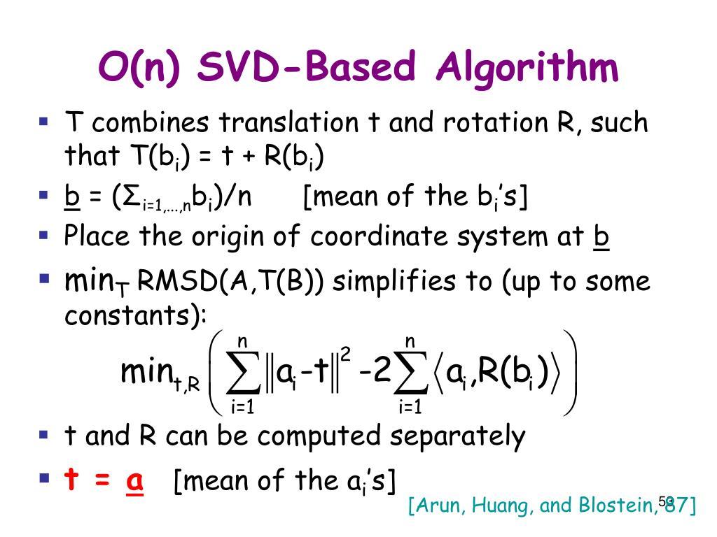 O(n) SVD-Based Algorithm