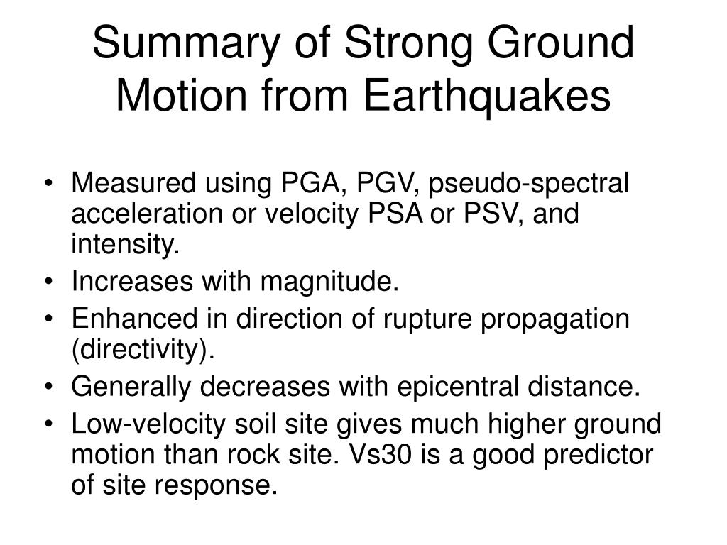 Summary of Strong Ground Motion from Earthquakes