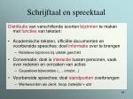 schrijftaal en spreektaal45