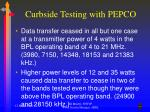 curbside testing with pepco