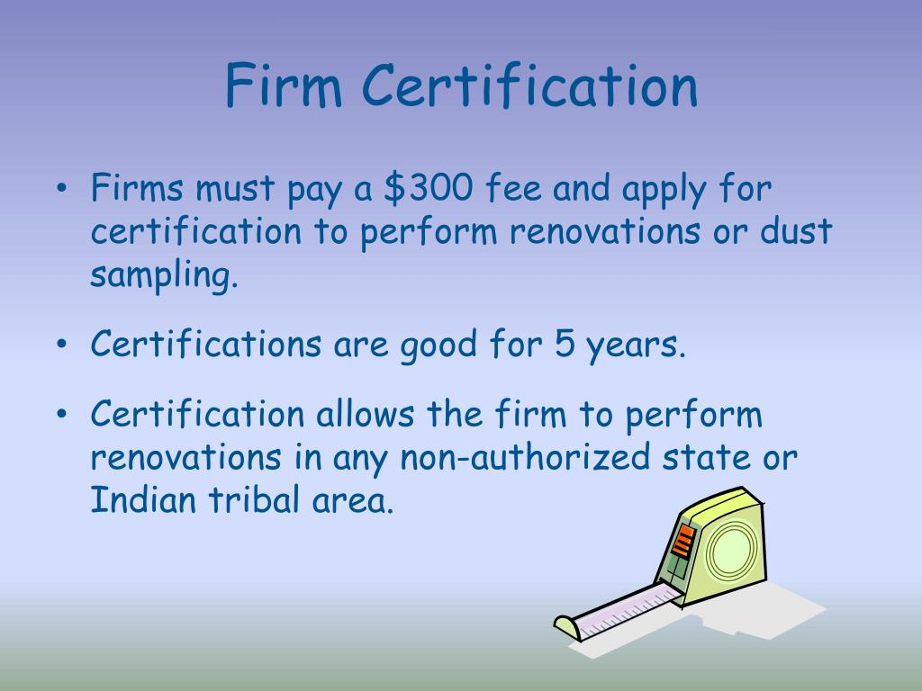 Firm Certification