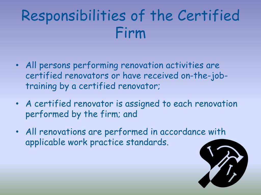 Responsibilities of the Certified Firm