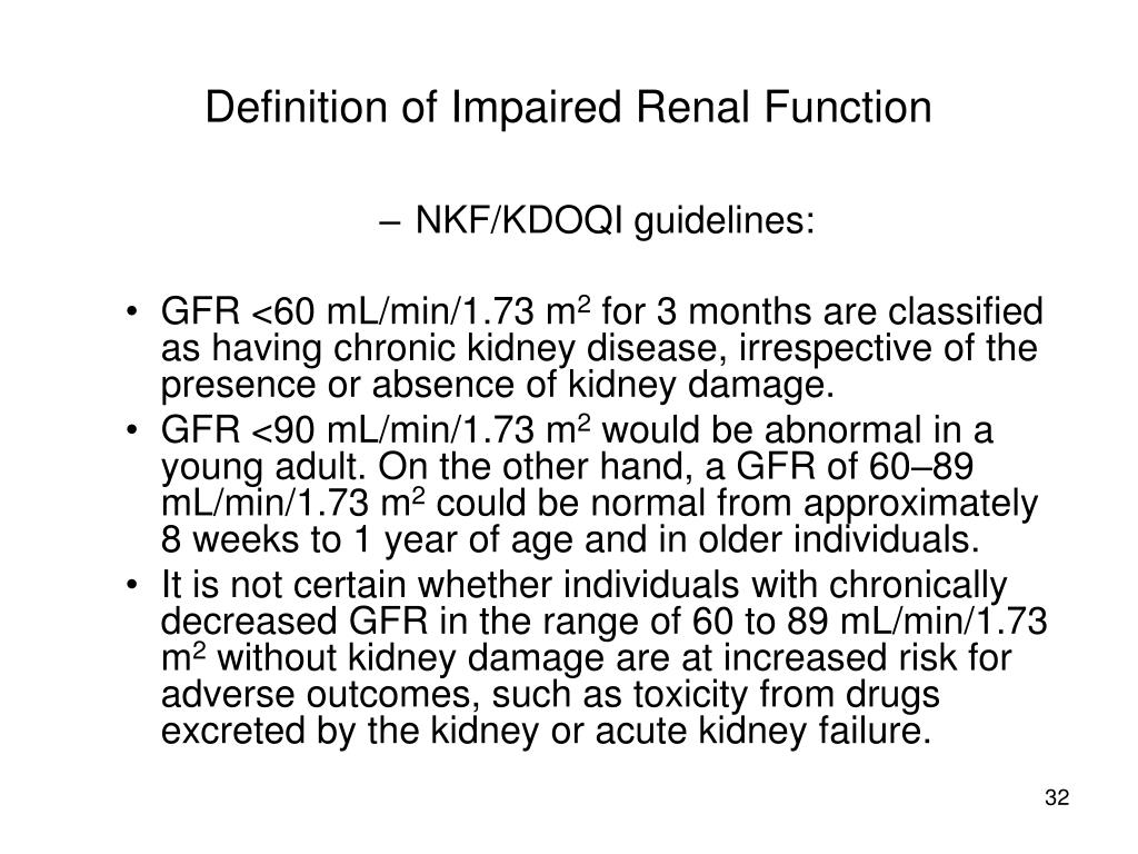 Definition of Impaired Renal Function