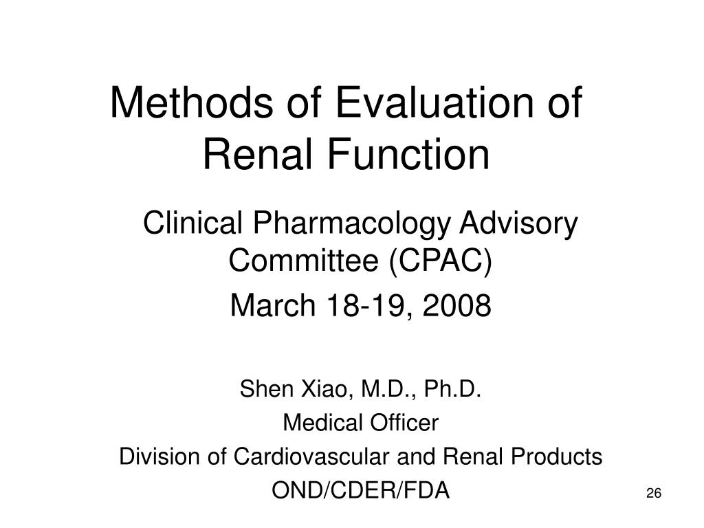 Methods of Evaluation of Renal Function
