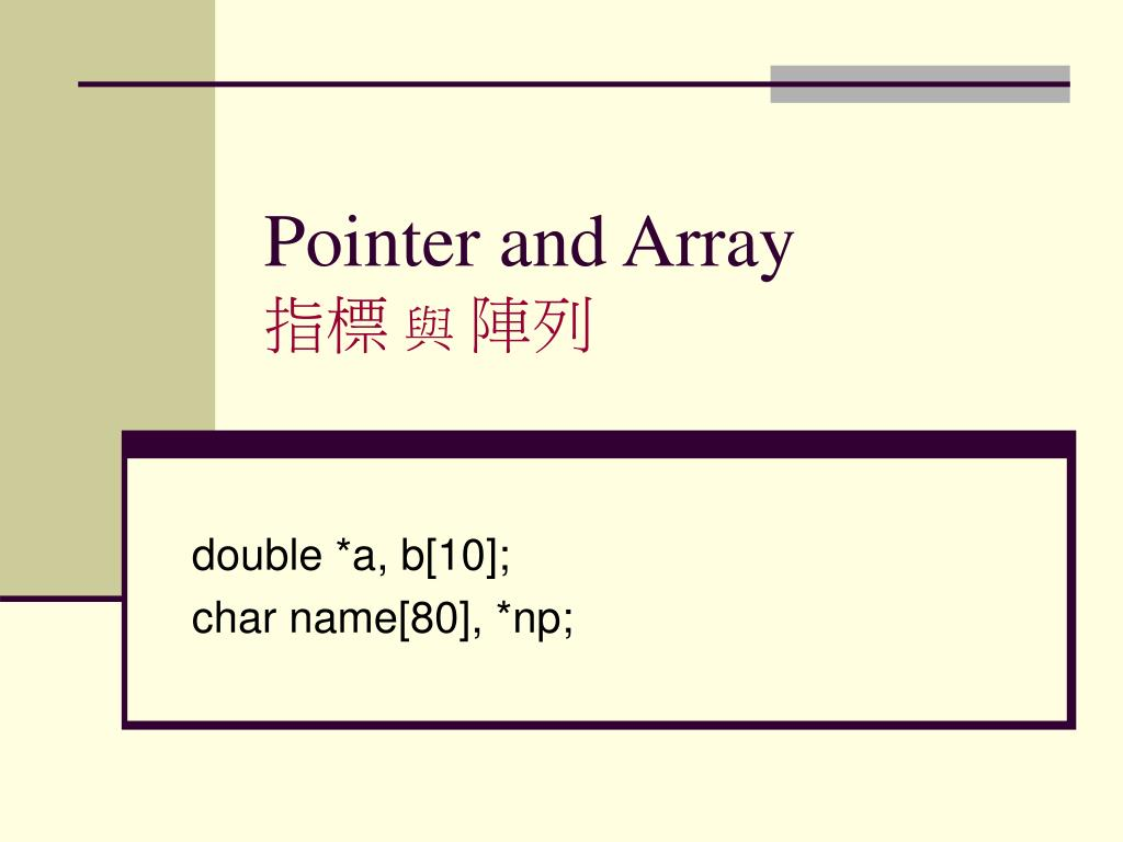 pointer and array l.