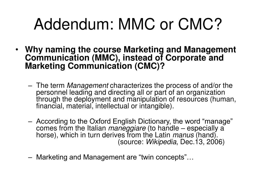 Addendum: MMC or CMC?