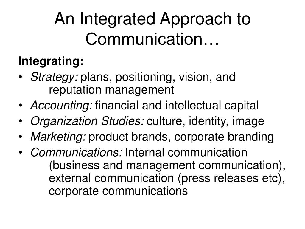 An Integrated Approach to Communication…