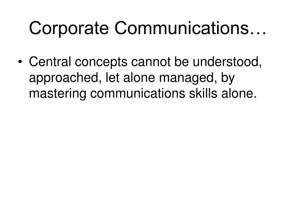 Corporate Communications…