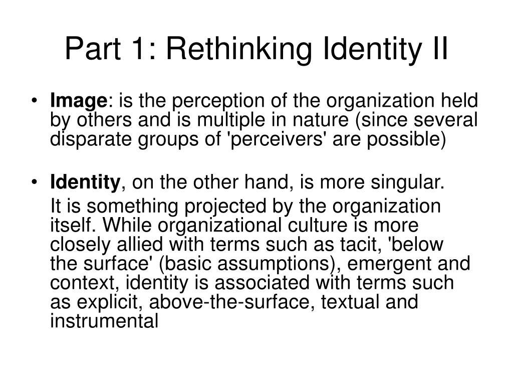 Part 1: Rethinking Identity II