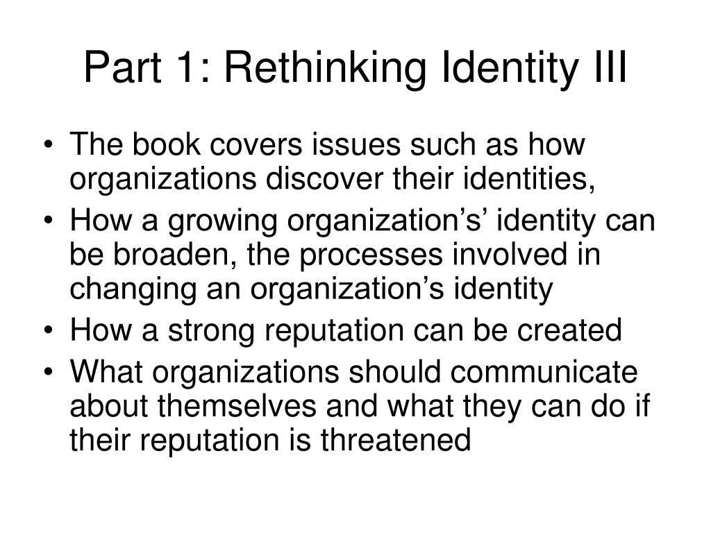 Part 1: Rethinking Identity III