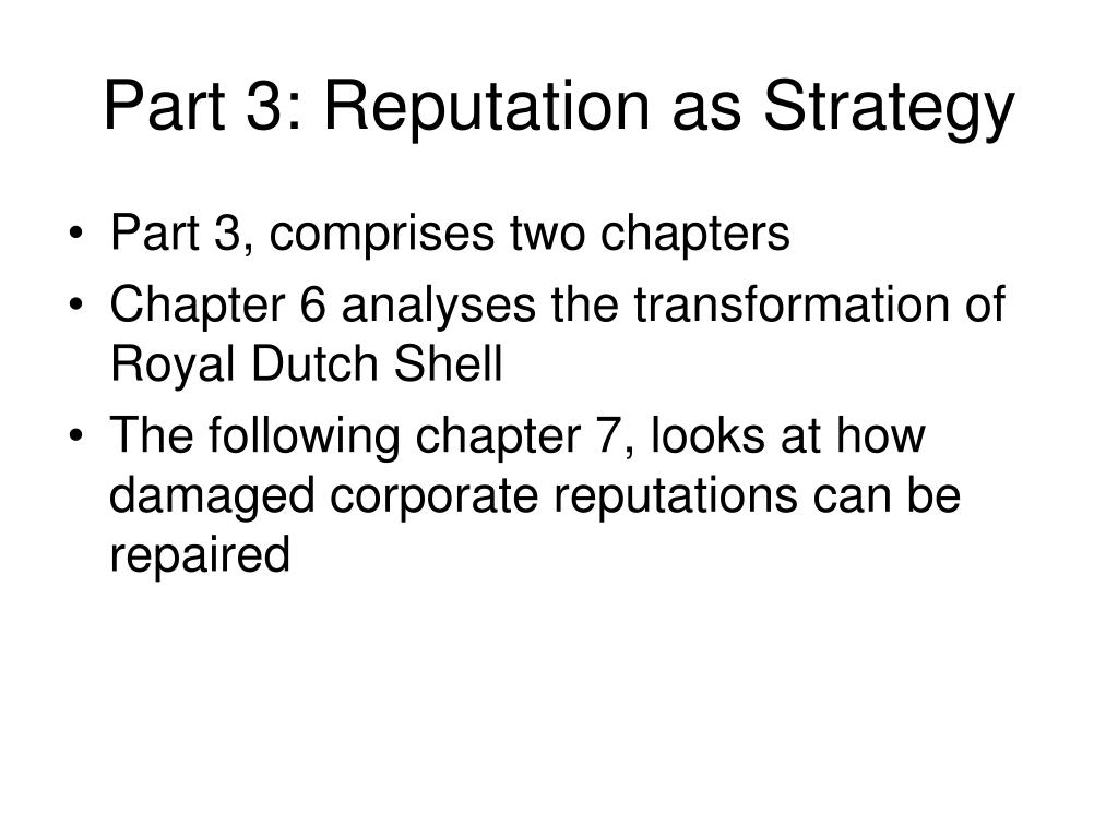 Part 3: Reputation as Strategy