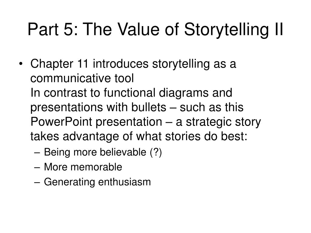 Part 5: The Value of Storytelling II