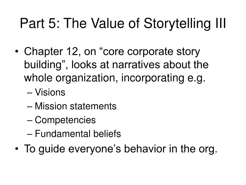 Part 5: The Value of Storytelling III