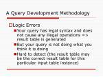 a query development methodology62