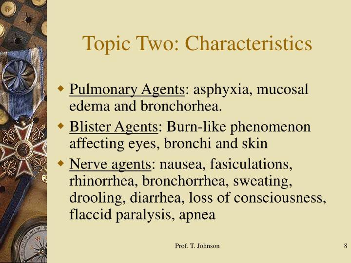 Topic Two: Characteristics