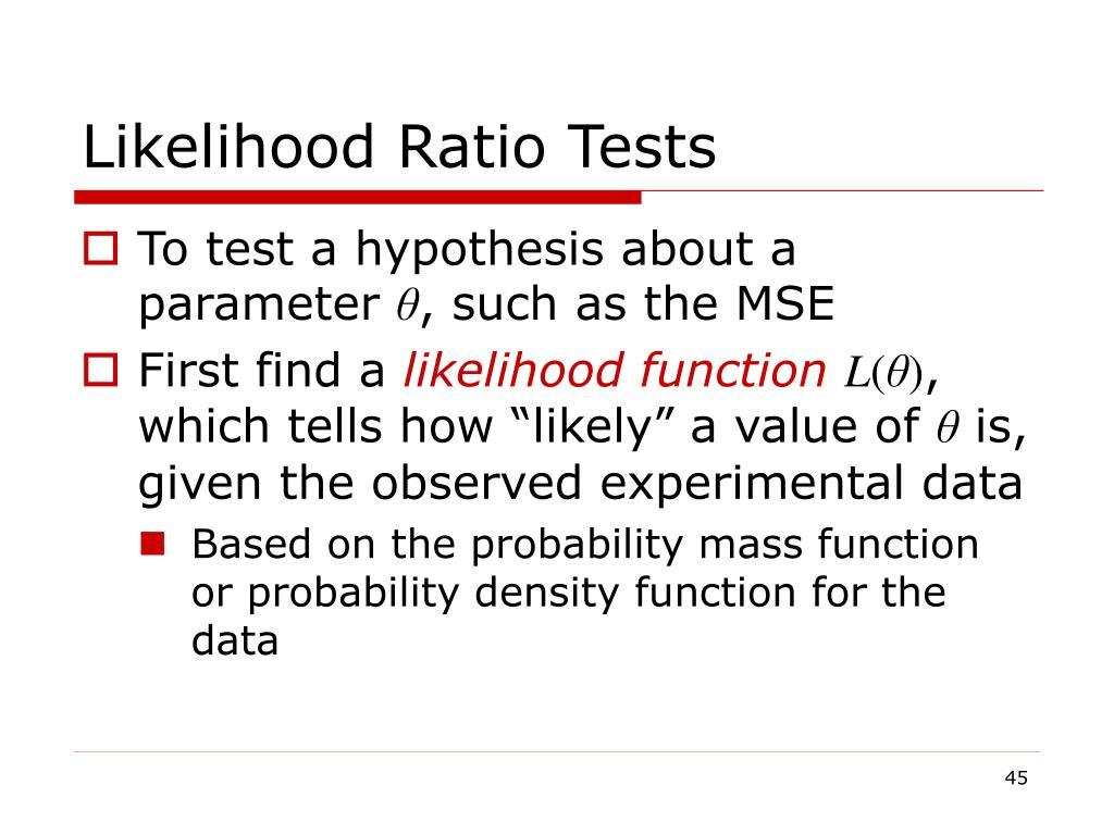 Likelihood Ratio Tests