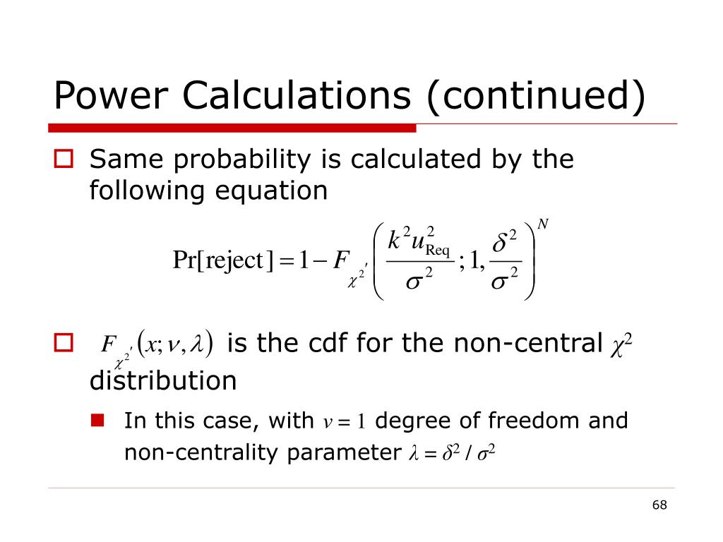 Power Calculations (continued)