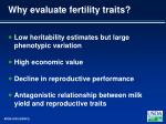why evaluate fertility traits