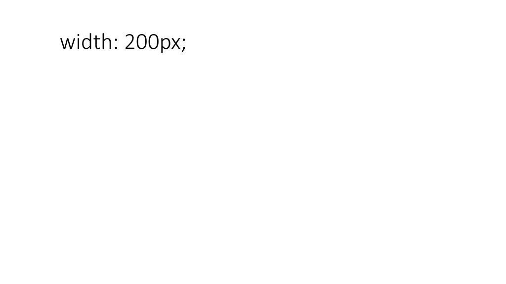 width: 200px;
