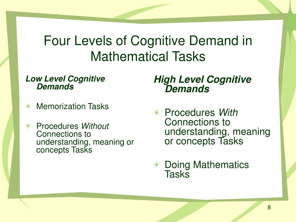 Low Level Cognitive Demands