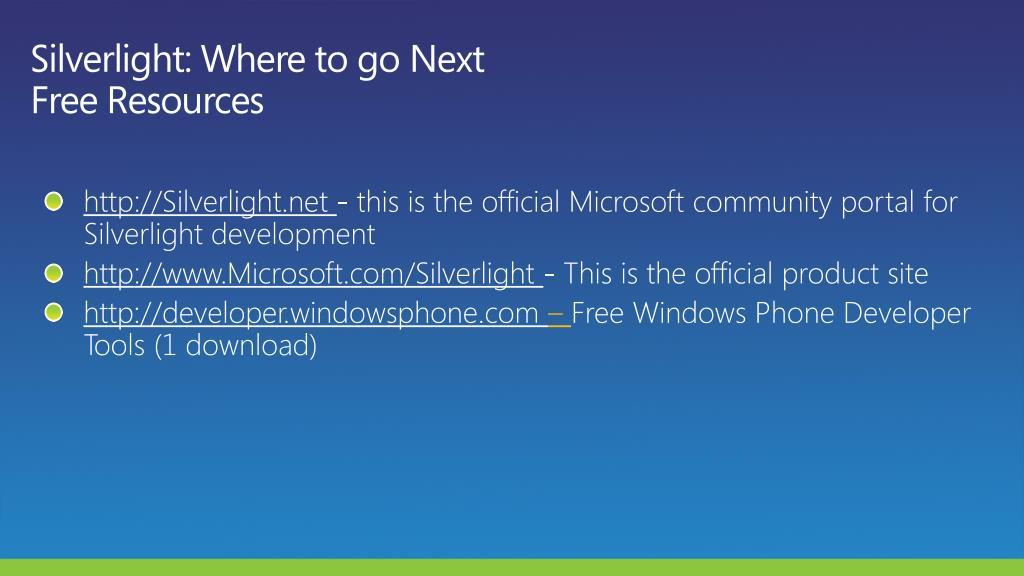 Silverlight: Where to go Next