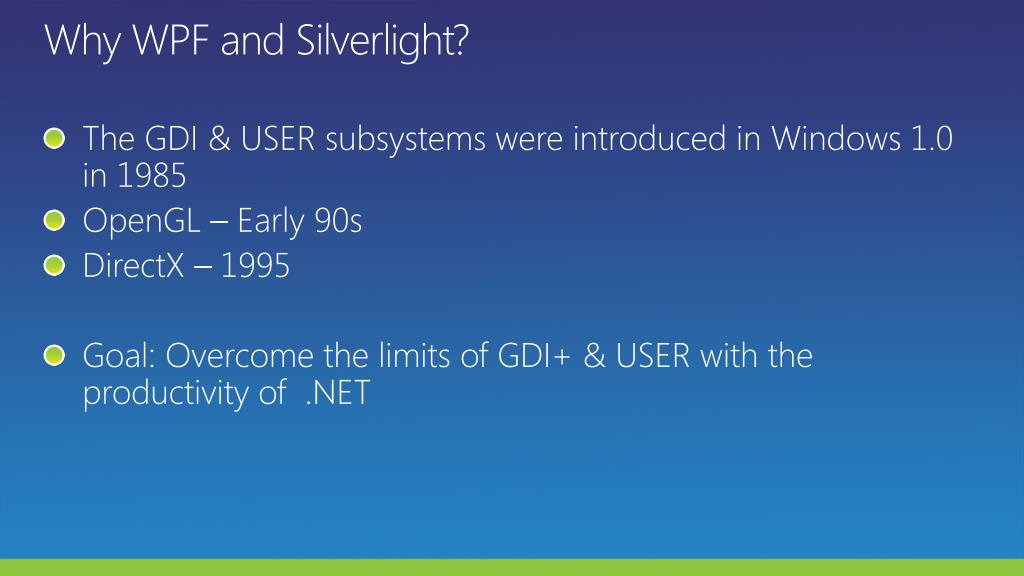 Why WPF and Silverlight?