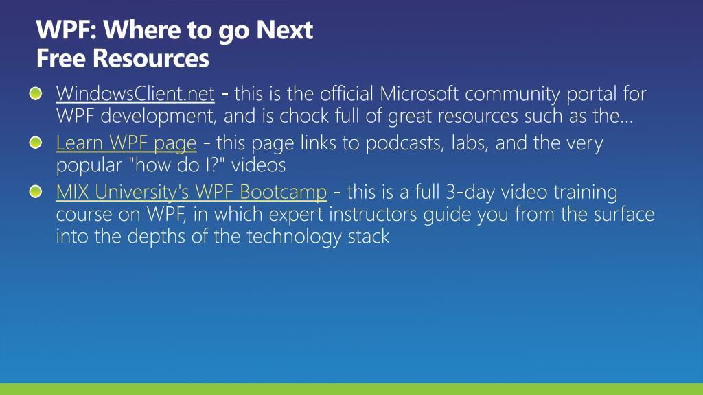WPF: Where to go Next