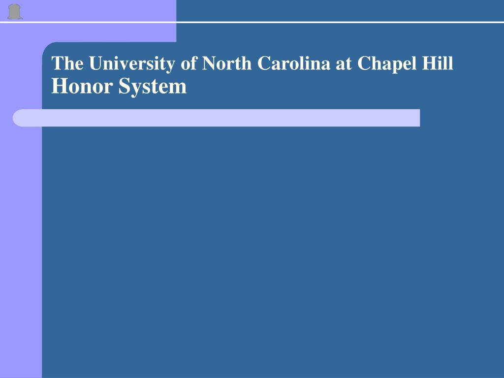 the university of north carolina at chapel hill honor system