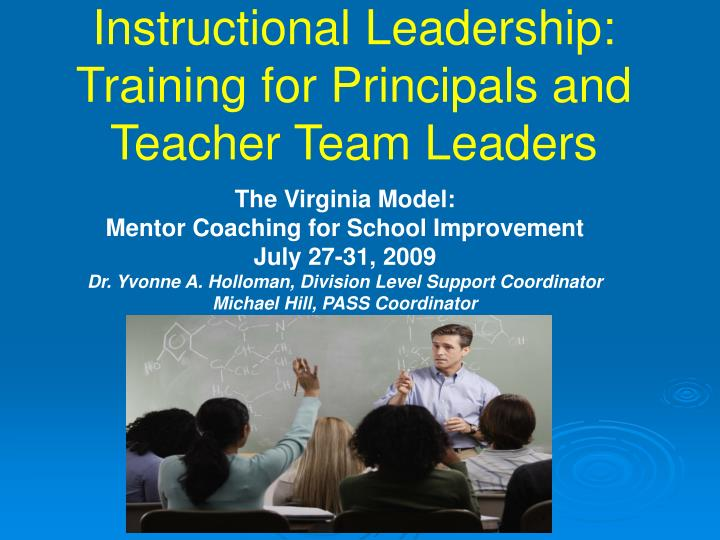Instructional leadership training for principals and teacher team leaders