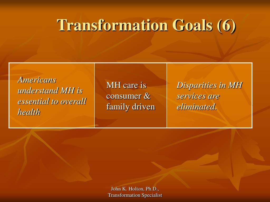 Transformation Goals (6)
