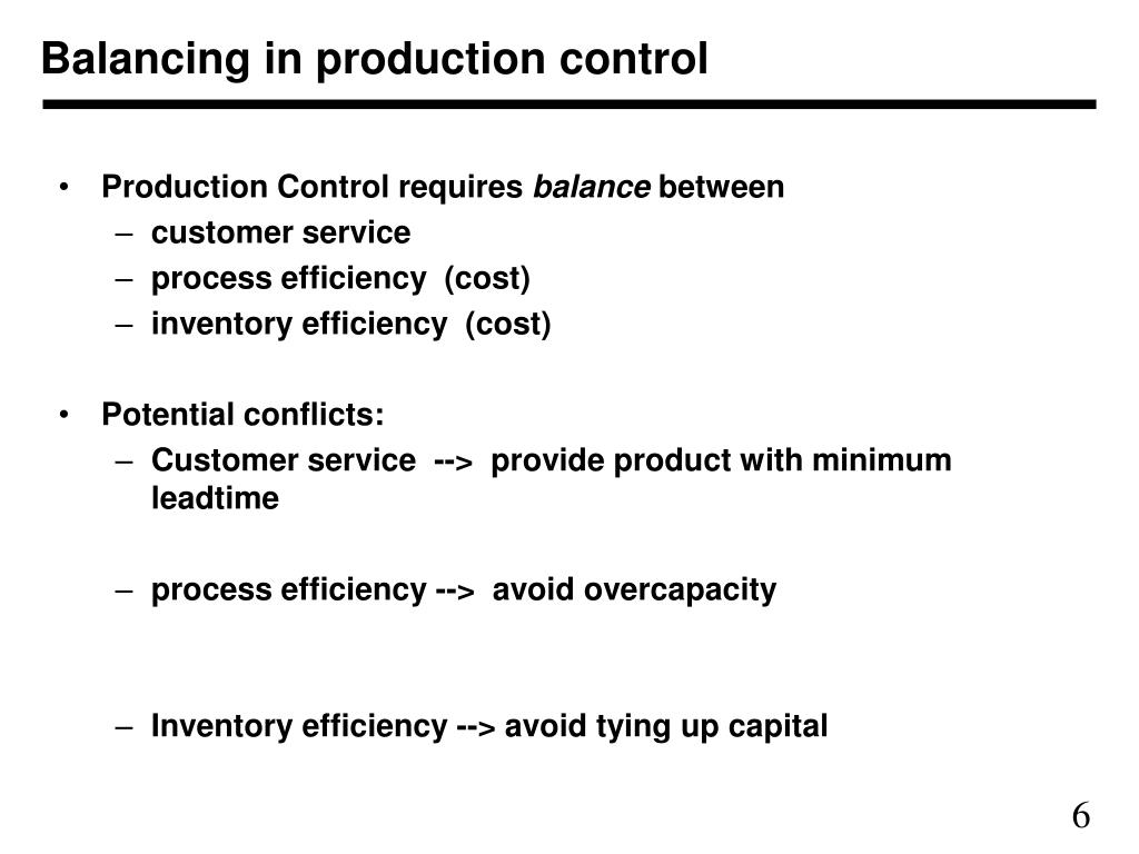 Balancing in production control