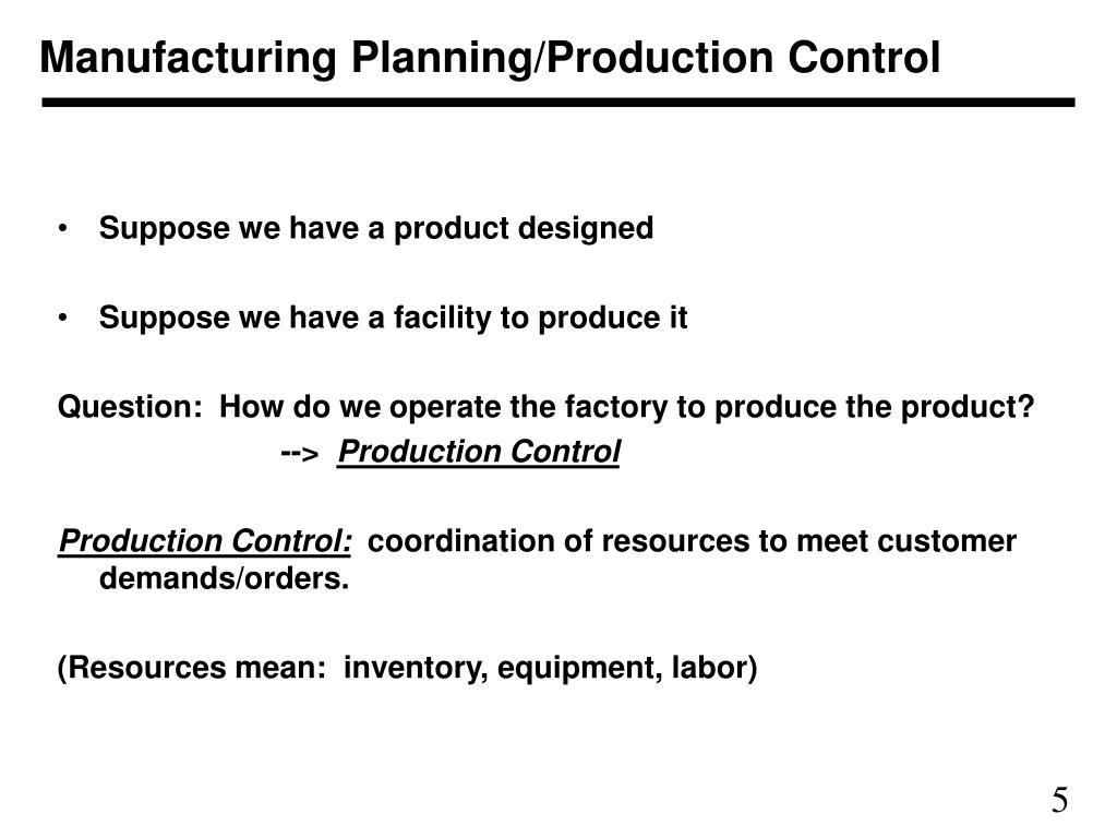 Manufacturing Planning/Production Control