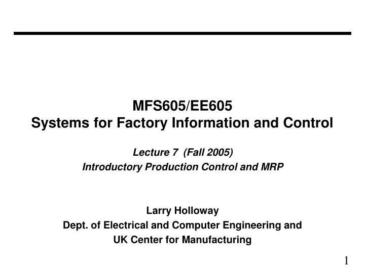 Mfs605 ee605 systems for factory information and control