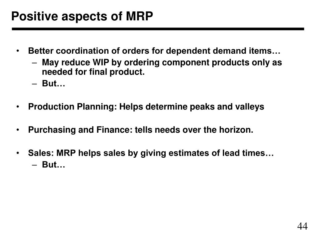 Positive aspects of MRP