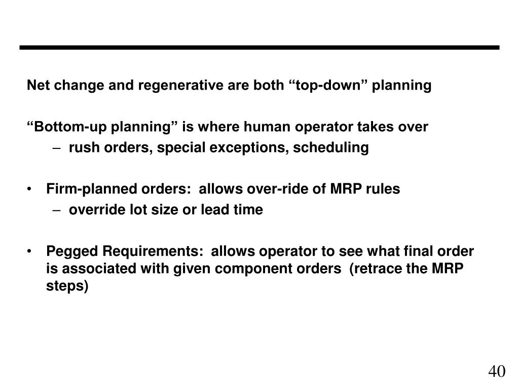 "Net change and regenerative are both ""top-down"" planning"