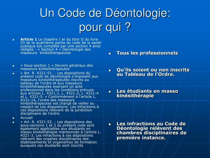 Un code de d ontologie pour qui