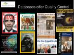 databases offer quality control