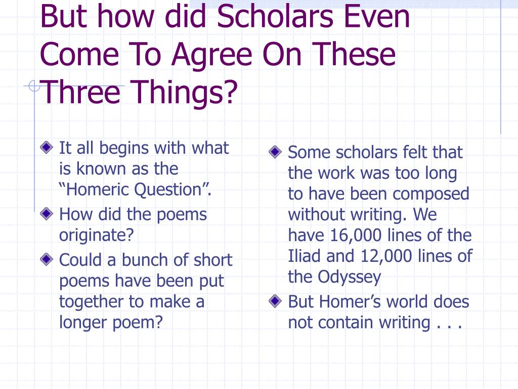 """It all begins with what is known as the """"Homeric Question""""."""
