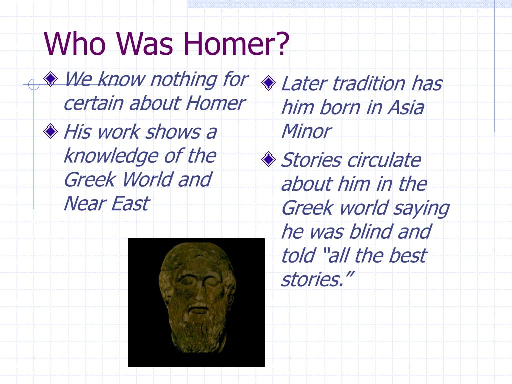 We know nothing for certain about Homer