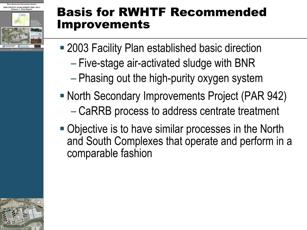 Basis for RWHTF Recommended Improvements