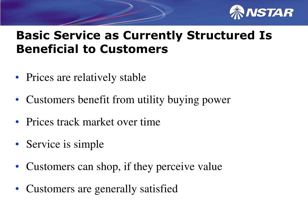 Basic Service as Currently Structured Is Beneficial to Customers