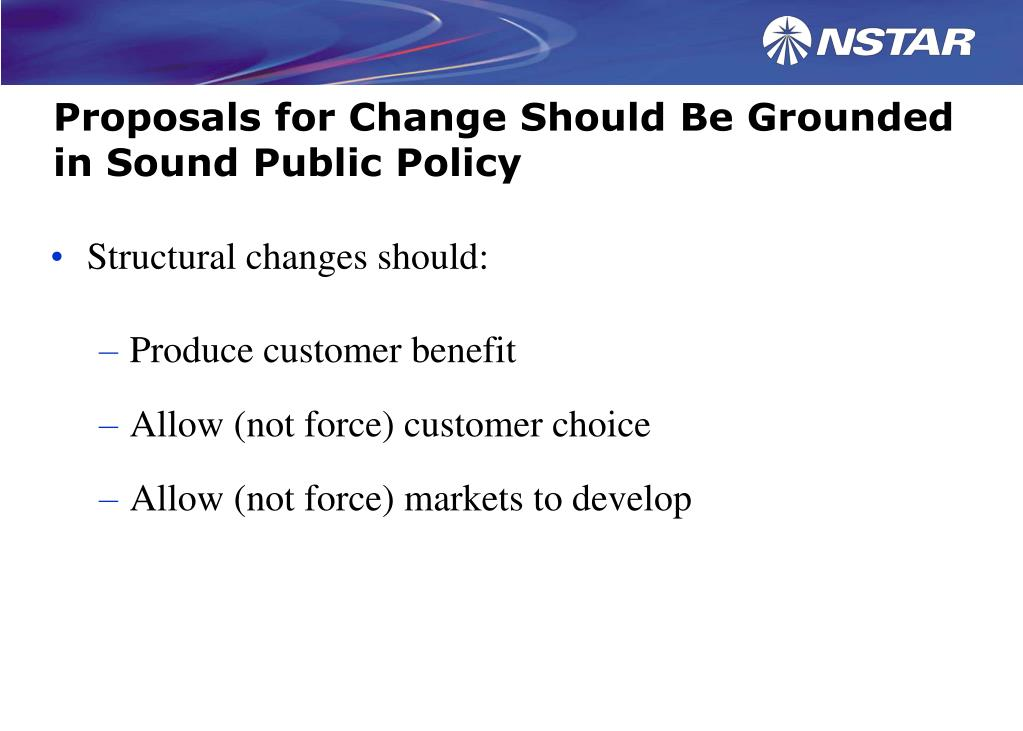 Proposals for Change Should Be Grounded in Sound Public Policy