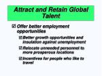 attract and retain global talent