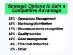 strategic options to gain a competitive advantage