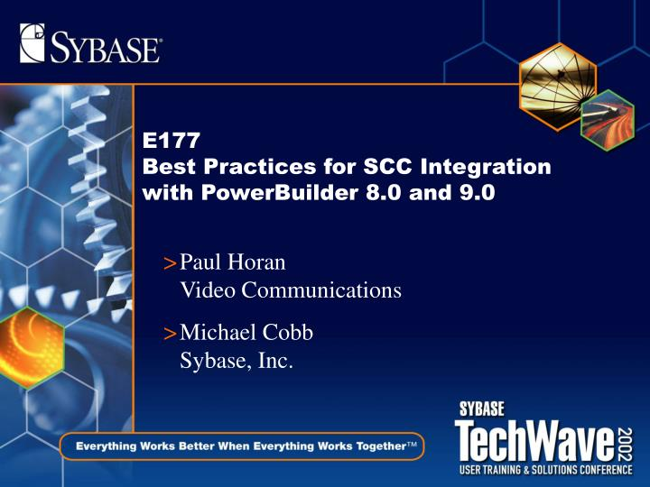 e177 best practices for scc integration with powerbuilder 8 0 and 9 0 n.